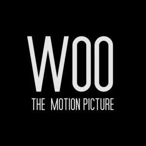 Woo: The Motion Picture Trailer #2
