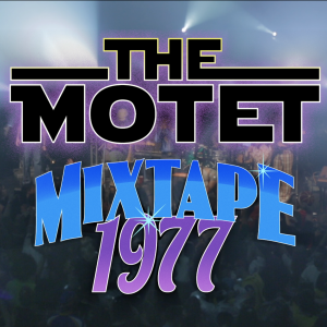 The Motet | MixTape '77 | Live @ Park West – 10.31.15
