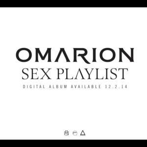 Omarion – Sex Playlist Series