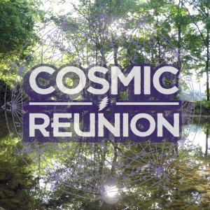 Cosmic Reunion 2016 – [Official Recap]