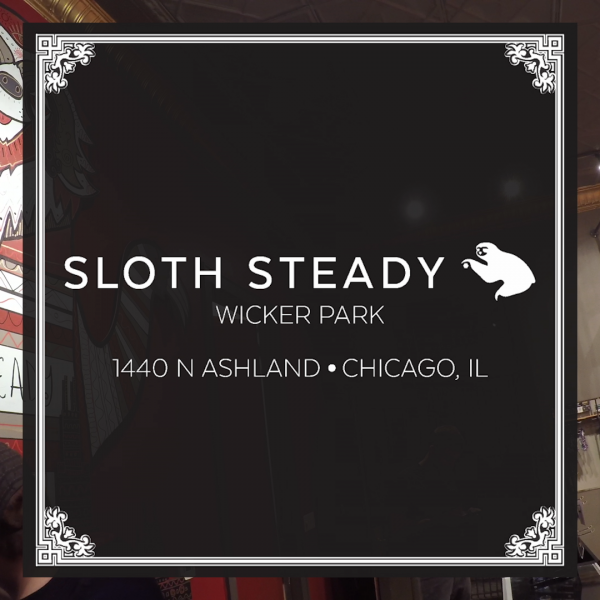 Sloth Steady – Chicago Flagship Store Launch
